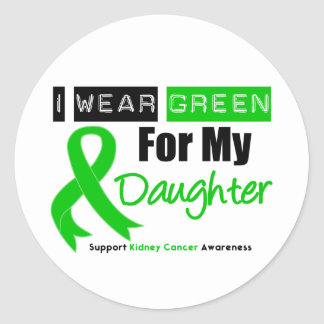 Kidney Cancer Green Ribbon For My Daughter Classic Round Sticker