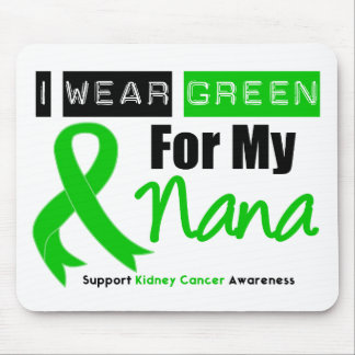 Kidney Cancer Green Ribbon For My Nana Mouse Pad