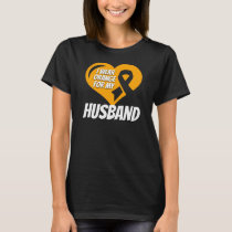 Kidney Cancer Husband T-Shirt