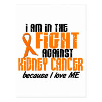 KIDNEY CANCER In The Fight For Me 1 Postcard