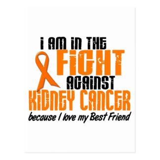 KIDNEY CANCER In The Fight For My Best Friend 1 Postcard