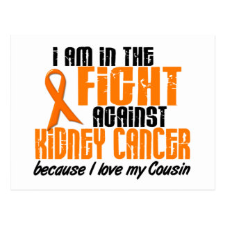 KIDNEY CANCER In The Fight For My Cousin 1 Postcard