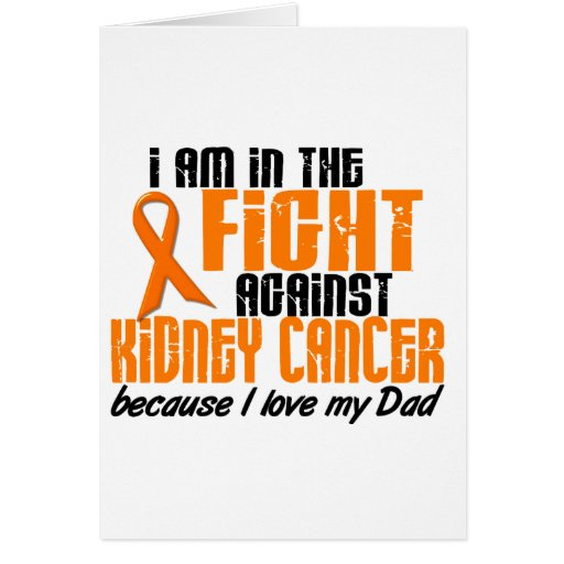 KIDNEY CANCER In The Fight For My Dad 1 Cards