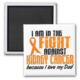KIDNEY CANCER In The Fight For My Dad 1 2 Inch Square Magnet