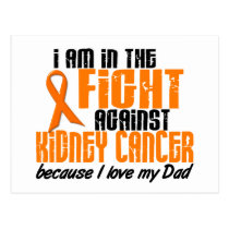 KIDNEY CANCER In The Fight For My Dad 1 Postcard