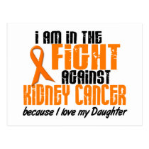 KIDNEY CANCER In The Fight For My Daughter 1 Postcard