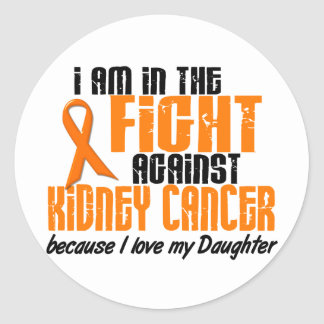 KIDNEY CANCER In The Fight For My Daughter 1 Classic Round Sticker