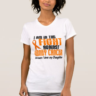 KIDNEY CANCER In The Fight For My Daughter 1 T-Shirt