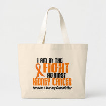 KIDNEY CANCER In The Fight For My Grandfather 1 Large Tote Bag