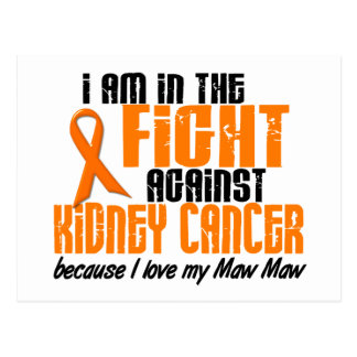 KIDNEY CANCER In The Fight For My Maw Maw 1 Postcard