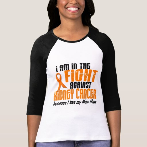 KIDNEY CANCER In The Fight For My Maw Maw 1 Shirts