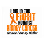 KIDNEY CANCER In The Fight For My Mother 1 Postcard