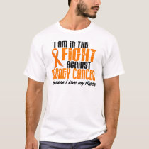 KIDNEY CANCER In The Fight For My Niece 1 T-Shirt