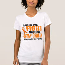 KIDNEY CANCER In The Fight For My Partner 1 T-Shirt
