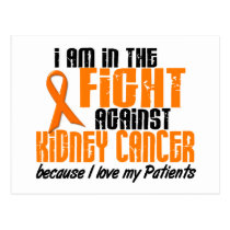 KIDNEY CANCER In The Fight For My Patients 1 Postcard