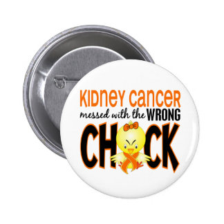 Kidney Cancer Messed With The Wrong Chick Button
