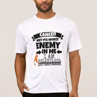 Kidney Cancer Met Its Worst Enemy in Me (Orange) T-Shirt