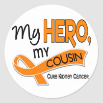 Kidney Cancer MY HERO MY COUSIN 42 Classic Round Sticker