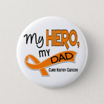 Kidney Cancer MY HERO MY DAD 42 Button