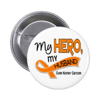 Kidney Cancer MY HERO MY HUSBAND 42 Pinback Button