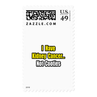 Kidney Cancer...Not Cooties Postage