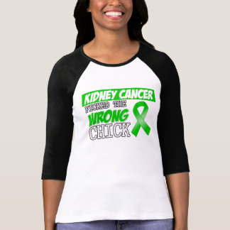 Kidney Cancer Picked The Wrong Chick T-shirt