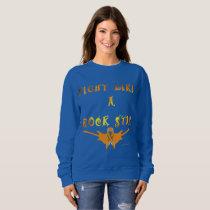 Kidney Cancer Rock Star Ladies Sweatshirt