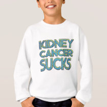 Kidney cancer sucks sweatshirt