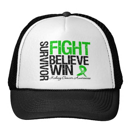 Kidney Cancer Survivor Fight Believe Win Motto Trucker Hat