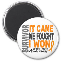 Kidney Cancer Survivor It Came We Fought I Won Magnet