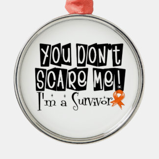 Kidney Cancer Survivor You Don't Scare Me Round Metal Christmas Ornament