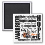 Kidney Cancer Warrior Fight Slogans 2 Magnets