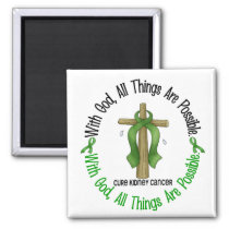 Kidney Cancer WITH GOD CROSS 1 Magnet