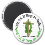 Kidney Cancer WITH GOD CROSS 1 Magnets