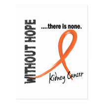 Kidney Cancer Without Hope 1 Postcard