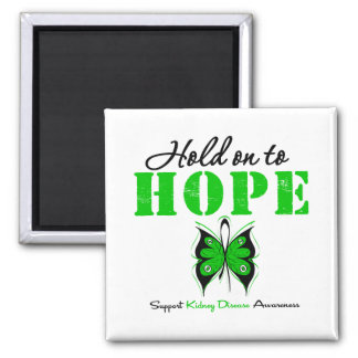 Kidney Disease Hold On To Hope Magnet