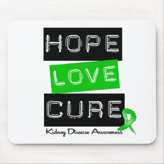 Kidney Disease Hope Love Cure Mouse Pad