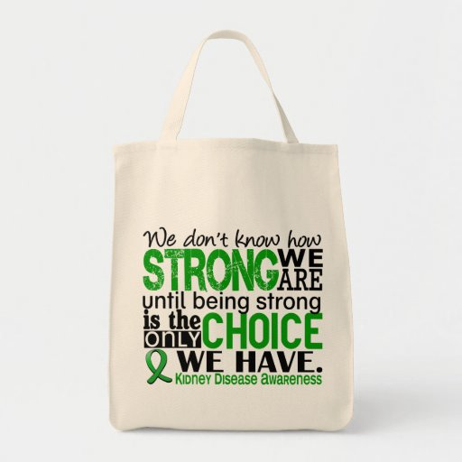 Kidney Disease How Strong We Are Canvas Bags