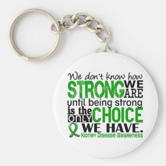 Kidney Disease How Strong We Are Keychain