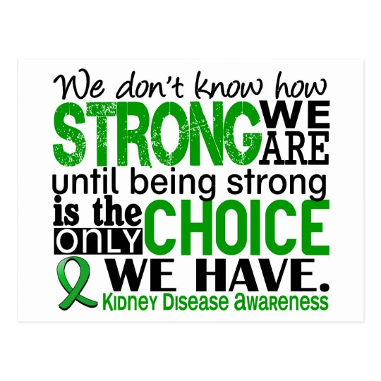 Kidney Disease How Strong We Are Postcard