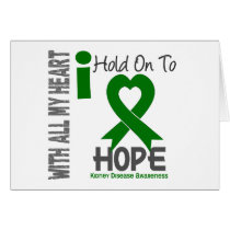 Kidney Disease I Hold On To Hope Card