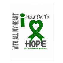 Kidney Disease I Hold On To Hope Postcard