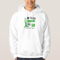 Kidney Disease I Wear Green For ME 37 Hoodie