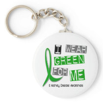 Kidney Disease I Wear Green For ME 37 Keychain