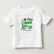 Kidney Disease I Wear Green For ME 37 Toddler T-shirt