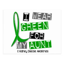 Kidney Disease I Wear Green For My Aunt 37 Postcard