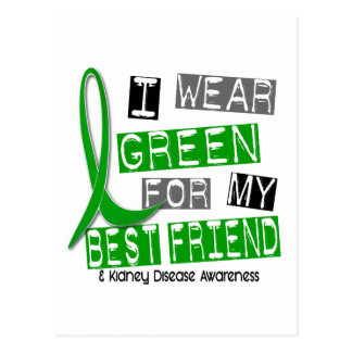 Kidney Disease I Wear Green For My Best Friend 37 Postcard