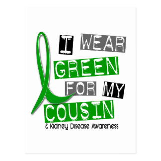 Kidney Disease I Wear Green For My Cousin 37 Postcard