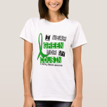 Kidney Disease I Wear Green For My Cousin 37 T-Shirt