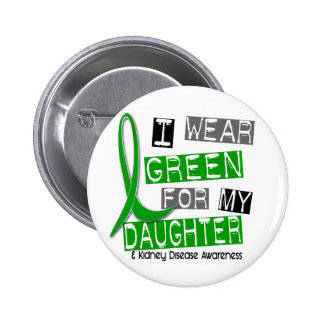 Kidney Disease I Wear Green For My Daughter 37 Pins
